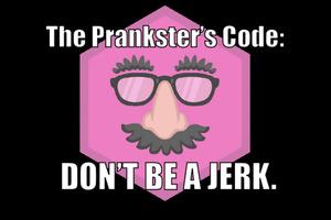 The Prankster's Code