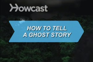 How to Tell a Ghost Story