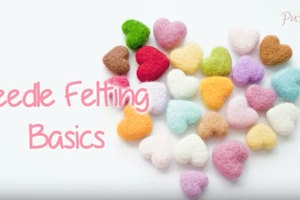 Needle Felting Basics for Beginners