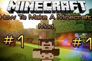 How To Make A Minecraft Mod (Episode 1)