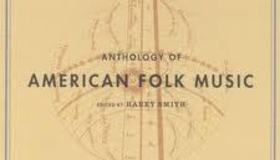 Harry Smith Folk Anthology