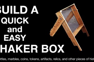 How To: Shaker Box for Sifting Relics and Artifacts