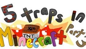 5 Traps in Minecraft